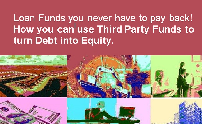 How you can use Third Party Funds to turn Debt into Equity (650x400