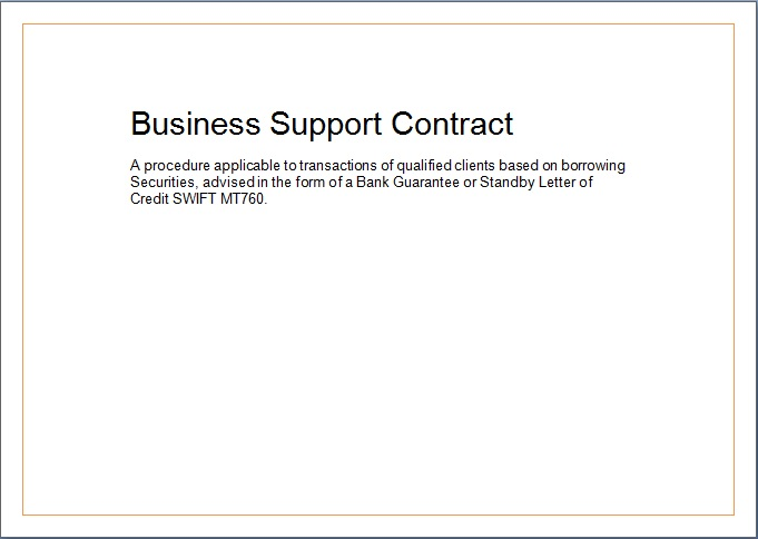 (B) Business Support Contract A procedure applicable to transactions of qualified clients